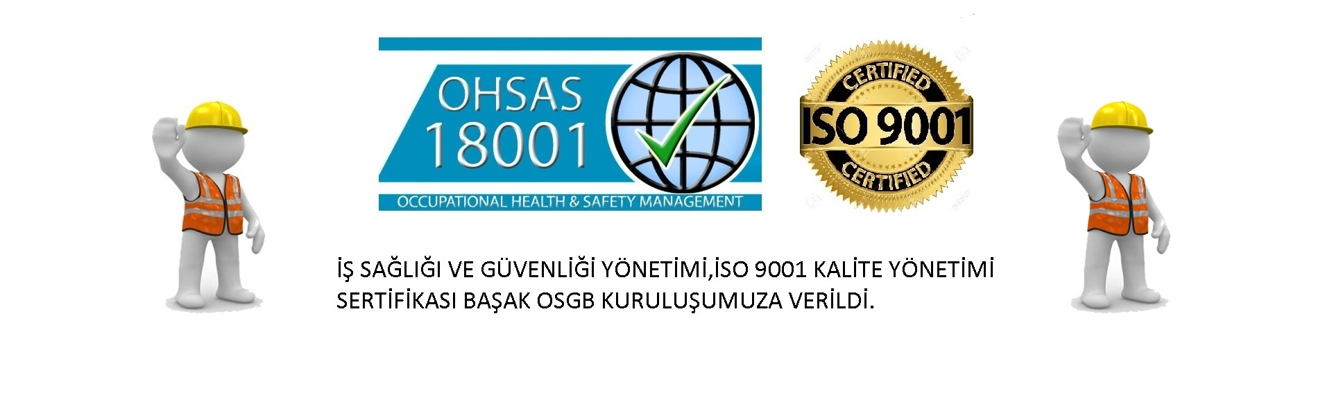 İSO 9001,OHSAS 18001